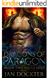 When Two Souls Meet (Dragons of Paragon Book 2)