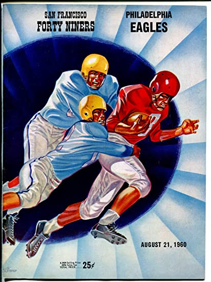 San Francisco 49ers Nfl Football Program Philadelphia Eagles 8 21 1960 Pix Vg At Amazon S Sports Collectibles Store