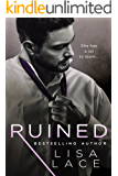 Ruined: A Contemporary Bad Boy Romance