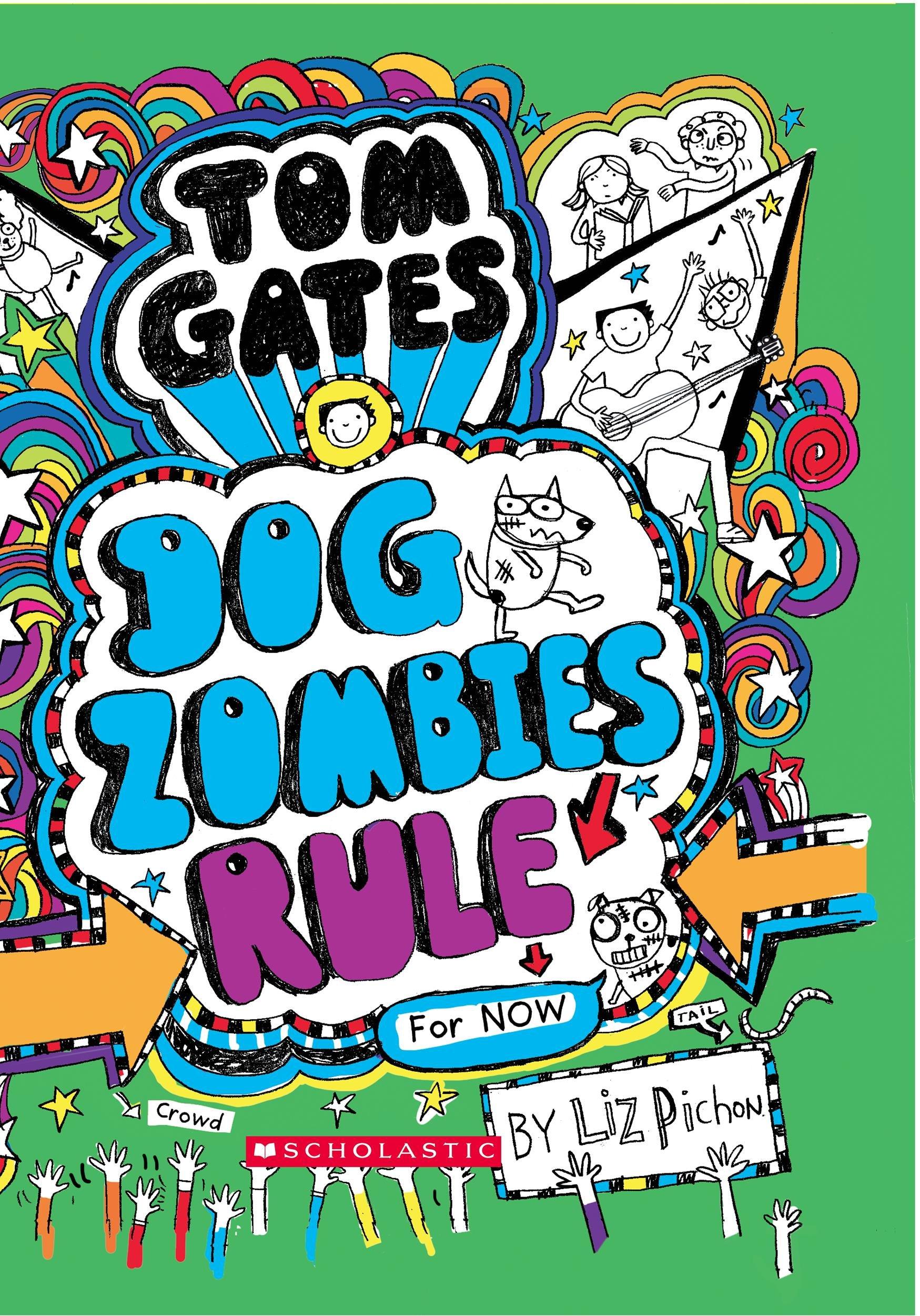 Tom Gates 11: Dog Zombies Rule: Amazon.es: Pichon, Liz: Libros en ...