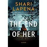 The End of Her: A Novel