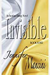 Invisible: An Incubus Rising Novel - Book Four Kindle Edition