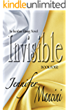 Invisible: An Incubus Rising Novel - Book Four