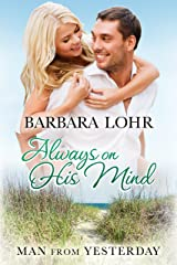 Always on His Mind (Man from Yesterday Book 2) Kindle Edition