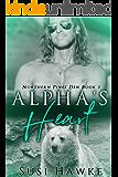 Alpha's Heart: An M/M Shifter Mpreg Romance  (Northern Pines Den Book 1)