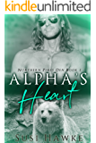 Alpha's Heart (Northern Pines Den Book 1) (English Edition)