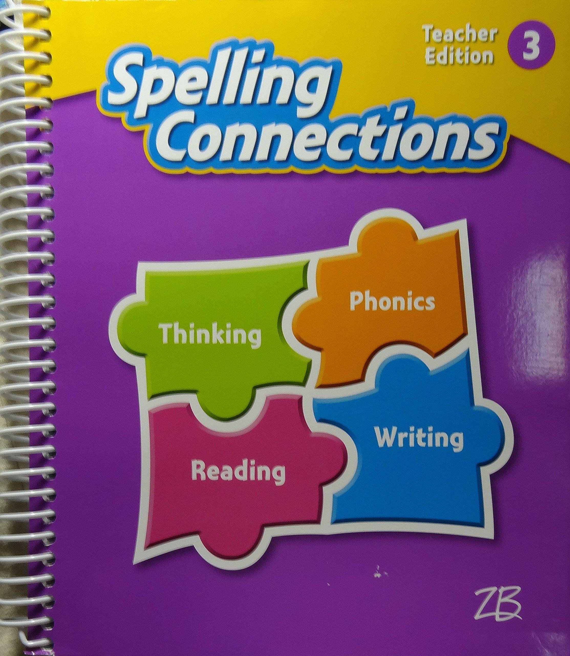 Zaner-Bloser Spelling Connections 2016: Teacher Edition Grade 3 ebook