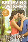 Believing in Wishes (The Little Matchmaker Series Book 1)