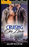 Cruising on Love (A Gay Romance)
