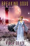 Breaking Gods (Tales of the Citadel Book 28)