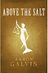 Above The Salt (Salted Series Book 3) Kindle Edition