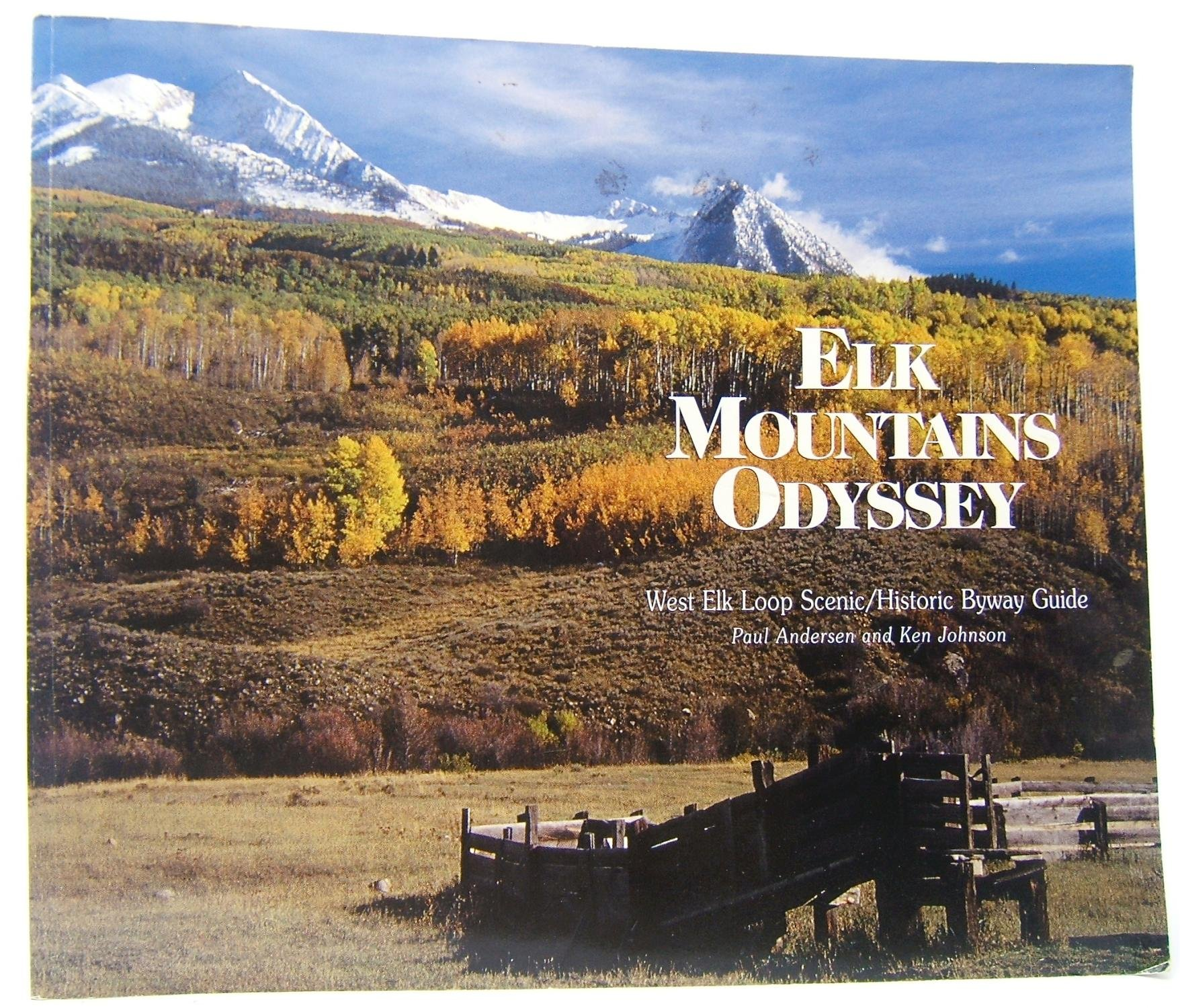 elk mountains odyssey the west elk loop scenic and historic byway