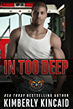 In Too Deep: A Station Seventeen Engine Novel