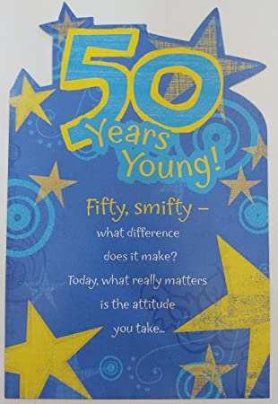 50 Years Young Fifty Smifty Funny Humor Happy 50th Birthday Greeting Card