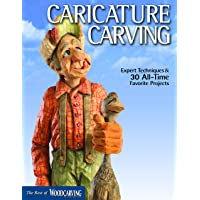 Caricature Carving (Best of WCI): Expert Techniques and 30 All-Time Favorite Projects