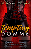 Tempting the Domme (Stronghold Doms Book 7)