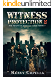 Witness Protection 2: The Return of Whiskey Tango Foxtrot