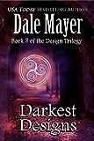 Darkest Designs (Design series Book 3)