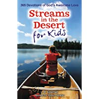 Streams in the Desert for Kids: 365 Devotions of God's Awesome Love