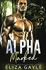 Alpha Marked (Southern Shifters Book 1) Kindle Edition