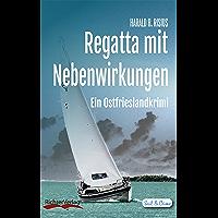 Regatta mit Nebenwirkungen: Ein Ostfrieslandkrimi (Sail & Crime 3)