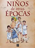 Niños de otras épocas (Enciclopedias)