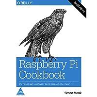 Raspberry Pi Cookbook: Software and Hardware