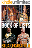 The Professional Wrestling Book Of Lists (Stuart Carapola's Books Of Lists) (English Edition)