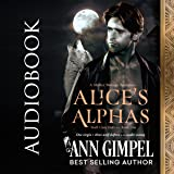 Alice's Alphas: Wolf Clan Shifters, Book 1