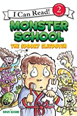 Monster School: The Spooky Sleepover (I Can Read Level 2) Kindle Edition