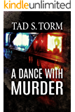 A Dance with Murder (Kindle Books Mystery and Suspense Crime Thrillers Series Book 2)