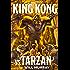 King Kong vs. Tarzan (The Wild Adventures of King Kong Book 1)