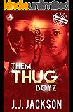 Them Thug Boyz
