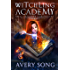 Witchling Academy: Semester One (Spell Traveler Chronicles Book 1) (English Edition)