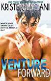 Venture Forward (The Venture Series Book 3)