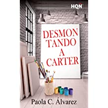 Desmontando a Carter (HQÑ) (Spanish Edition) Mar 2, 2017