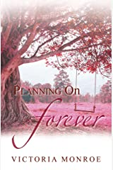 Planning on Forever Kindle Edition