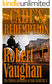 Amazon long road to abilene the western adventures of cade cades redemption the western adventures of cade mccall book fandeluxe Images