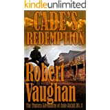 Cade's Redemption (The Western Adventures of Cade McCall Book 3)
