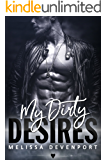 My Dirty Desires: A True Revenge At Love Romance (Claiming My Freedom Book 1)
