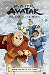 Avatar: The Last Airbender--North and South Part Three (Avatar: The Last Airbender: North and South Book 3) Kindle Edition