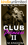 Club Princess II: Bad Boy MC Biker Romance (Be My Bad Boy Tonight Series)