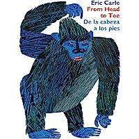 From Head to Toe/de la Cabeza a Los Pies Board Book: Bilingual Edition: Bilingual Spanish/English