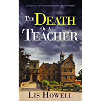 THE DEATH OF A TEACHER a gripping cozy murder mystery full of twists (Suzy Spencer Mysteries Book 3) (English Edition)