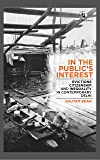 In the Public's Interest: Evictions, Citizenship and Inequality in Contemporary Delhi