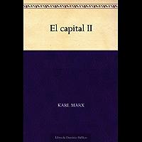 El capital II (Spanish Edition)