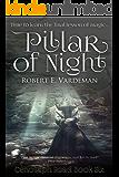 Pillar of Night (Cenotaph Road Book 6)