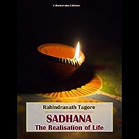 Sadhana, The Realisation of Life (English Edition)
