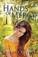 Hands of Mercy (Bending Willow Trilogy Book 3)
