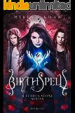 Birthspell: (A Lebrus Stone Series Book 1)